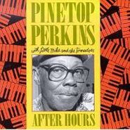 Pinetop Perkins, After Hours (CD)