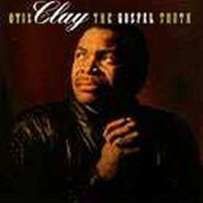 Otis Clay, Gospel Truth (CD)