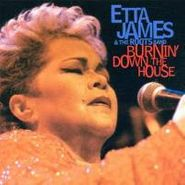 Etta James, Burnin' Down The House (CD)
