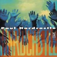 Paul Hardcastle, Vol. 1-Hardcastle (CD)