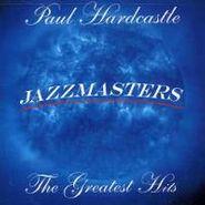 Paul Hardcastle, Jazzmasters: Greatest Hits (CD)