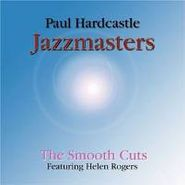 Paul Hardcastle, Smooth Cuts (CD)