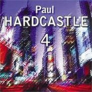 Paul Hardcastle, Vol. 4 - Hardcastle (CD)