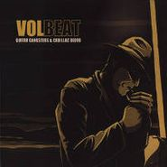 Volbeat, Guitar Gangsters & Cadillac Blood (CD)