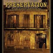 Preservation Hall Jazz Band, Preservation: An Album To Benefit Preservation Hall & The Preservation Hall Music Outreach Program (CD)