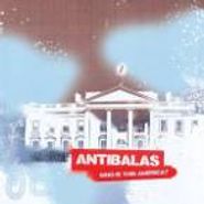 Antibalas, Who Is This America? (CD)