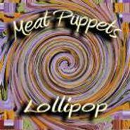 Meat Puppets, Lollipop (CD)