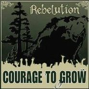 Rebelution, Courage To Grow (LP)