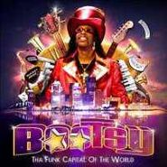 Bootsy Collins, Tha Funk Capitol Of The World (CD)