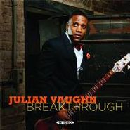 Julian Vaughn, Breakthrough (CD)