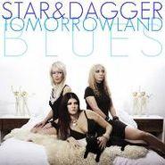 Star & Dagger, Tomorrowland Blues (CD)