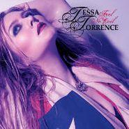 Tessa Torrence, Feel No Evil (CD)