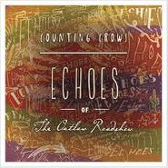 Counting Crows, Echoes Of The Outlaw Roadshow (LP)