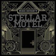 Mike Doughty, Stellar Motel (LP)