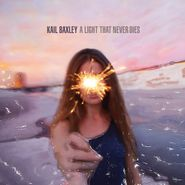 Kail Baxley, A Light That Never Dies (CD)