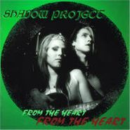 Shadow Project, Shadow Project (CD)