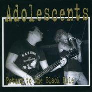 Adolescents, Return to the Black Hole
