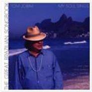 Tom Jobim, My Soul Sings-The Great Brazilian Songbook (CD)
