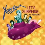 X-Ray Spex, Let's Submerge: The Anthology (CD)