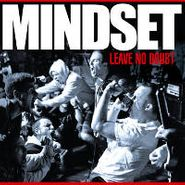 Mindset, Leave No Doubt (LP)