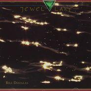 Bill Douglas, Jewel Lake (CD)