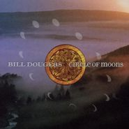 Bill Douglas, Circle Of Moons (CD)