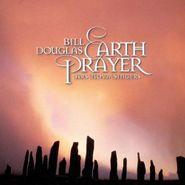 Bill Douglas, Earth Prayer (CD)