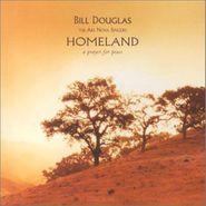 Bill Douglas, Homeland (CD)
