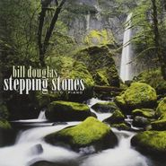 Bill Douglas, Stepping Stones (CD)
