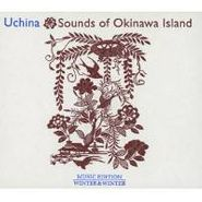 Various Artists, Uchina: Sounds Of Okinawa Island (CD)