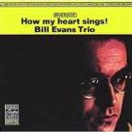 Bill Evans Trio, How My Heart Sings (LP)
