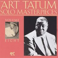Art Tatum, The Art Tatum Solo Masterpieces, Vol. 8 (CD)