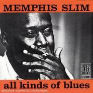 Memphis Slim, All Kinds Of Blues (CD)