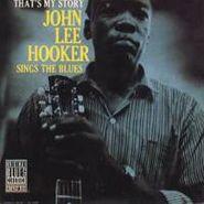 John Lee Hooker, That's My Story (LP)