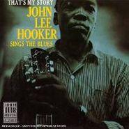John Lee Hooker, That's My Story (CD)