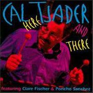 Cal Tjader, Here & There (CD)