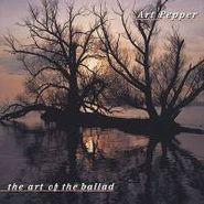 Art Pepper, Art Of The Ballad Series (CD)