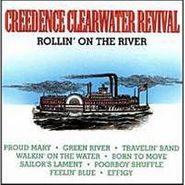 Creedence Clearwater Revival, Rollin' On The River (CD)
