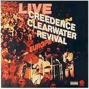Creedence Clearwater Revival, Live In Europe (CD)