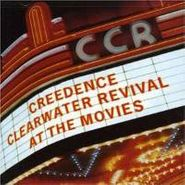 Creedence Clearwater Revival, At The Movies (CD)