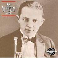 Bix Beiderbecke, Bix Beiderbecke & The Chicago Cornets (CD)