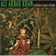 Ali Akbar Khan, Traditional Music Of India [Traditional Music Of India / The Soul Of Indian Music] (CD)