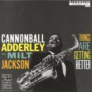 Cannonball Adderley, Things Are Getting Better (CD)