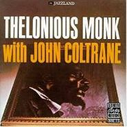 Thelonious Monk, Thelonious Monk with John Coltrane [2011 Reissue] (LP)