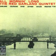 The Red Garland Quintet, All Mornin' Long