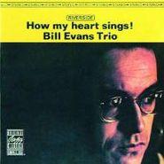 Bill Evans Trio, How My Heart Sings (CD)