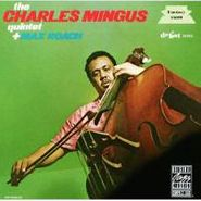 Charles Mingus, The Charles Mingus Quintet and Max Roach (CD)