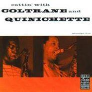 John Coltrane, Cattin' With Coltrane & Quinichette (CD)