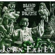 John Fahey, The Transfiguration Of Blind Joe Death (CD)