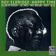 Roy Eldridge, Happy Time (LP)